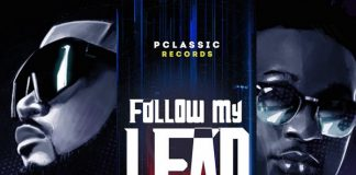 Mr P – Follow My Lead ft. Wande Coal