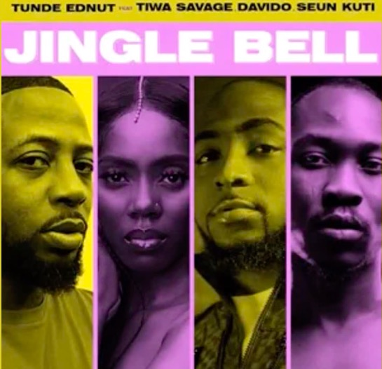 Tunde Ednut ft. Tiwa Savage, Davido & Seun Kuti - Jingle Bell Mp3