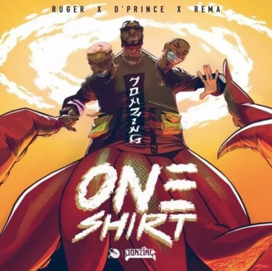 Jonzing World - One Shirt ft. Ruger, Rema & D'Prince
