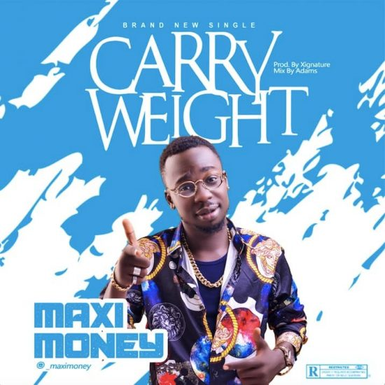 MaxiMoney - Carry Weight