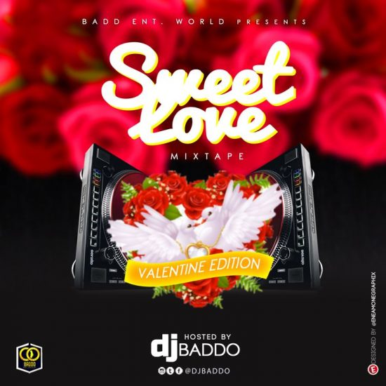 DJ Baddo - Sweet Love Mix (Valentine Edition)