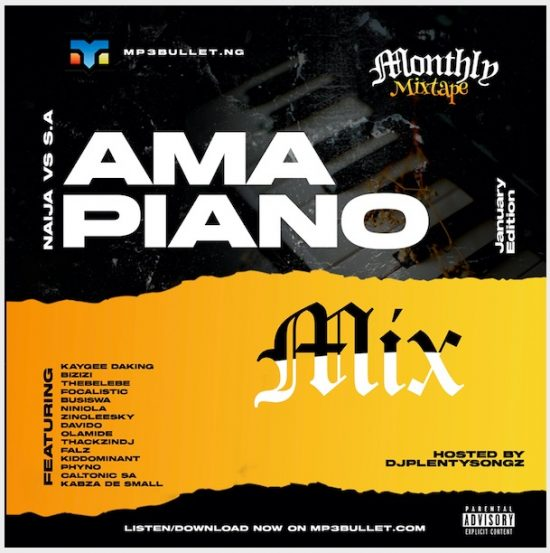 DJ Plentysongz - Mp3bullet Monthly Mixtape (Jan. 2021 Amapiano)