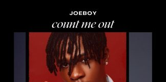 Joeboy - Count Me Out Mp3 Download