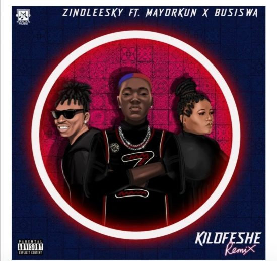 "Zinoleesky ft. Mayorkun, Busiswa - ""Kilofeshe Remix"""