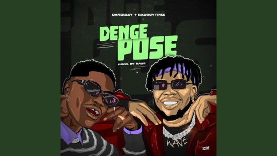 "Dandizzy ft. Bad Boy Timz - ""Denge Pose Video"""