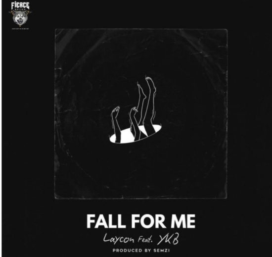 Laycon ft. YKB - Fall For Me mp3 download