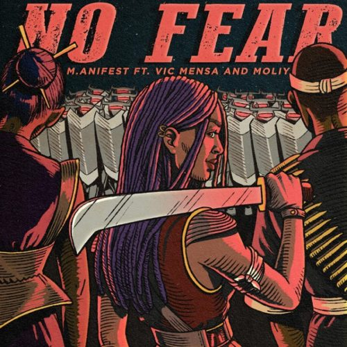 M.anifest ft Vic Mensa, Moliy - No Fear mp3