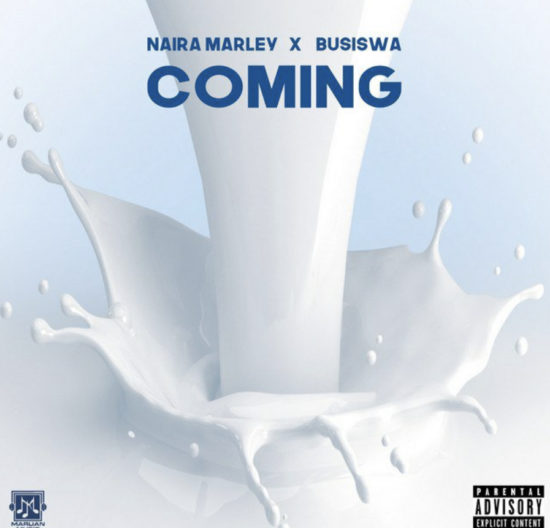 Naira Marley ft. Busiswa - Coming mp3