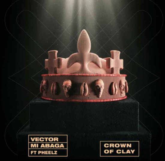Vector x M.I Abaga - Crown Of Clay [Music]