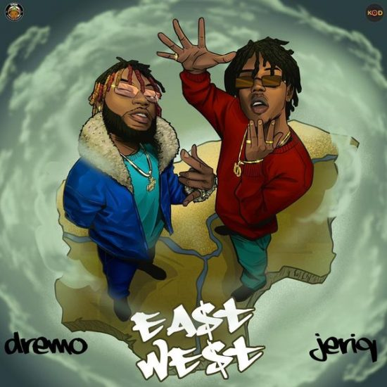 "Dremo x Jeriq – ""East and West EP"""