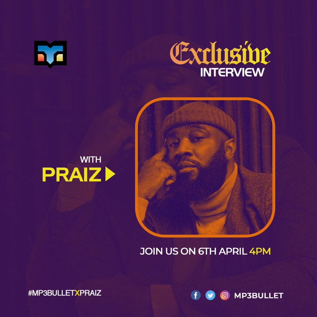 Praiz talks career, growth, upcoming project, and more in an exclusive interview.