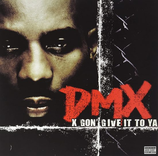 DMX - X Gon Giv It To Ya