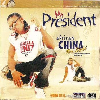 African China-Mr President