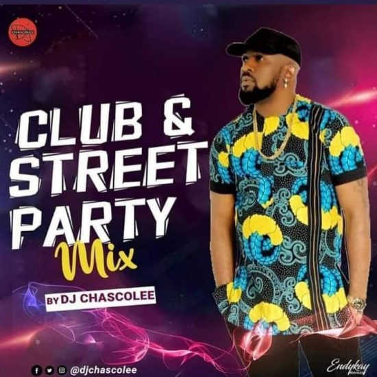 DJ Chascolee - Club And Street Party Mix