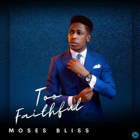Moses Bliss - God Is Real mp3 Download