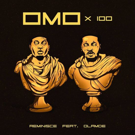 """Reminisce and Olamide set to drop new banger, """"Omo x100"""""""
