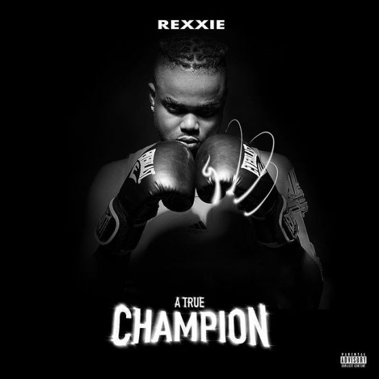 """Rexxie unveils artists to be featured on """"A True Champion"""" album"""