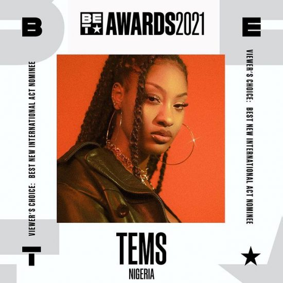 Tems nominated for BET Award Nomination for Best New International Act