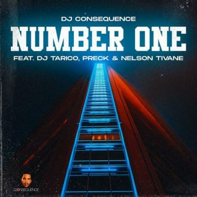 DJ Consequence feat.  Dj Tarico, Preck, Nelson Tivane - Number One: