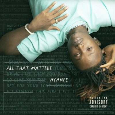 Ayanfe- All That Matters (EP)
