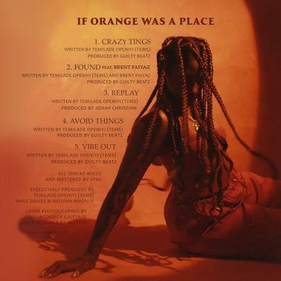 Tems continue to evolve with her new EP 'If Orange Was A Place' [Review]